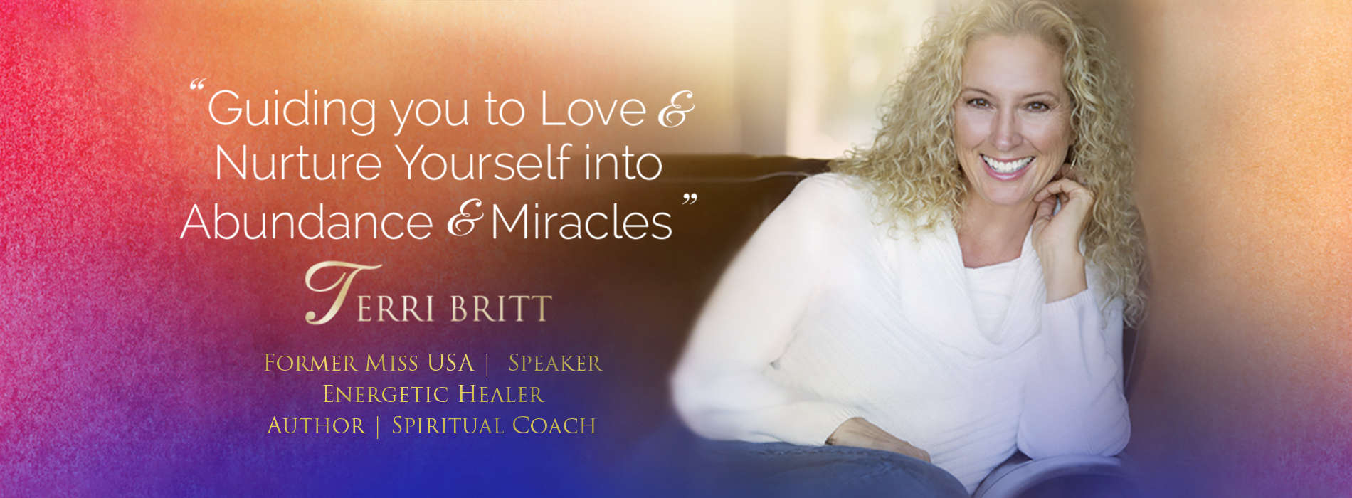 Terri Britt: Inspirational Speaker, Life Coach, Award Winning Author and Former Miss USA