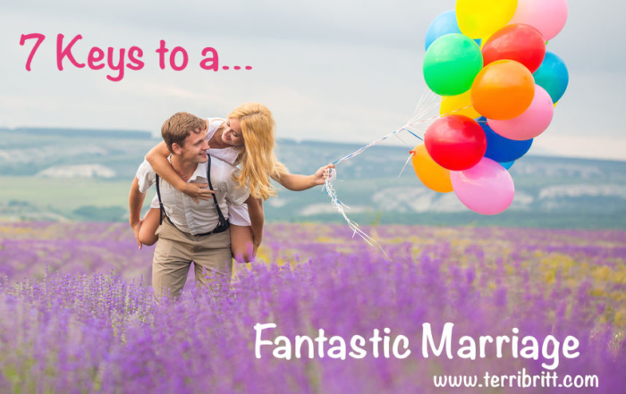 7 Keys to a Fantastic Marriage