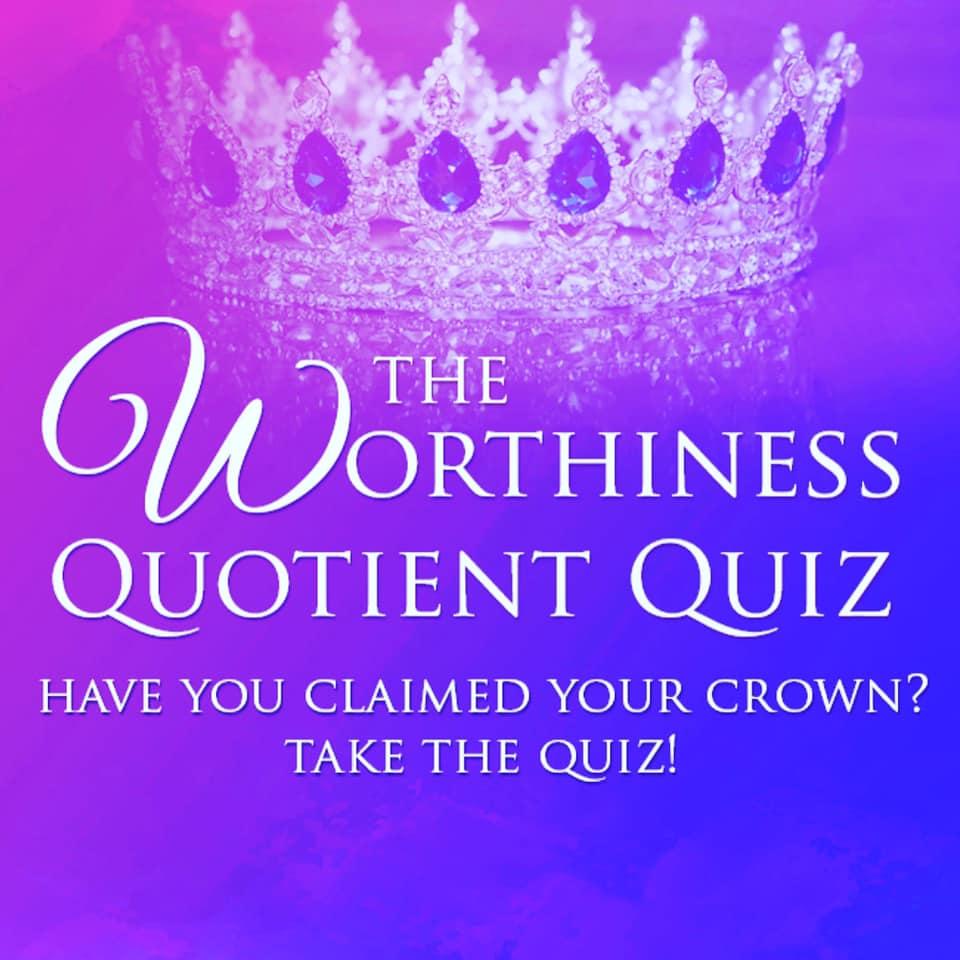 Worthiness Quotient Quiz